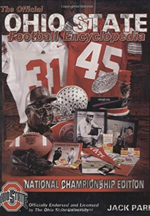 The Official Ohio State Football Encyclopedia - by Jack Park
